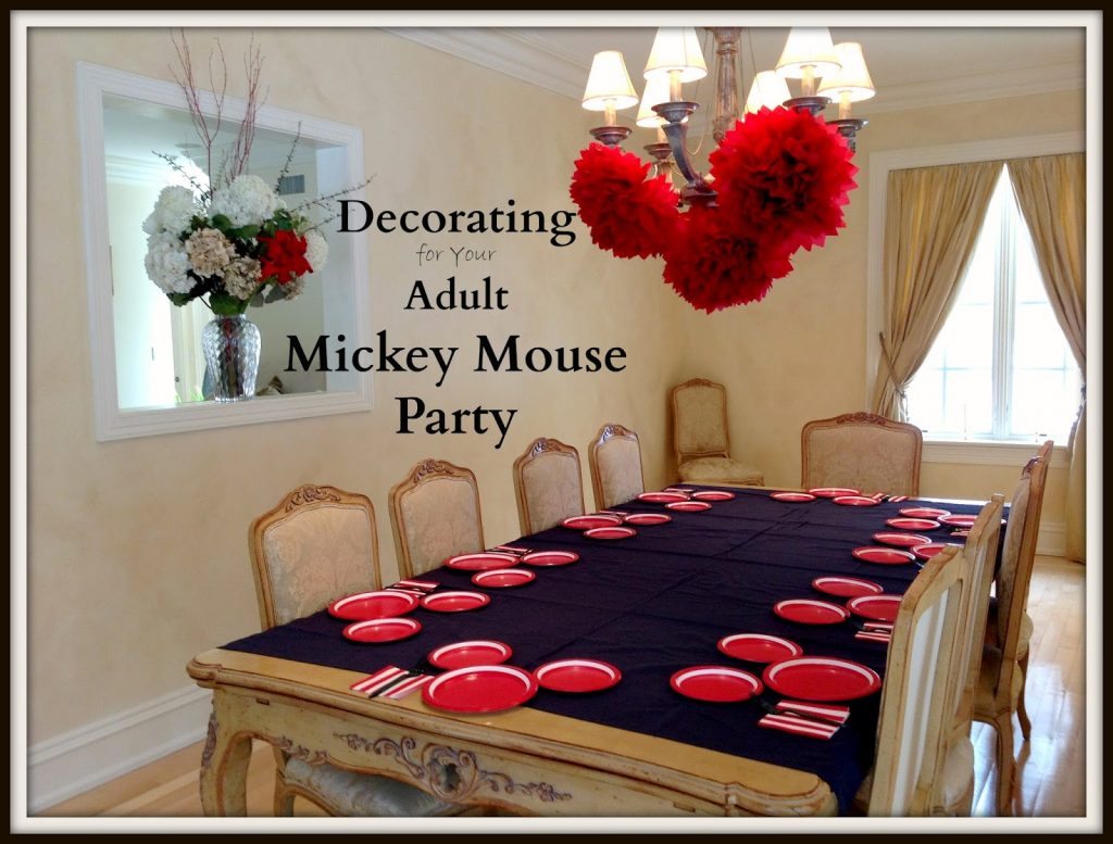 Decorate for a Adult Mickey Mouse Party