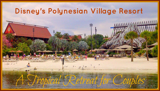 Disney's Polynesian Village Resort for Couples