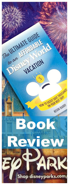 The Ultimate Book Review to The Ultimate Guide to an Affordable Disney World Vacation