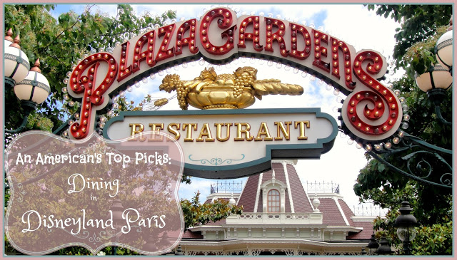 An American's Top Picks for Dining at Disneyland Paris
