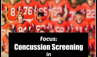 A Focus on Concussion Screening in Youth Sports
