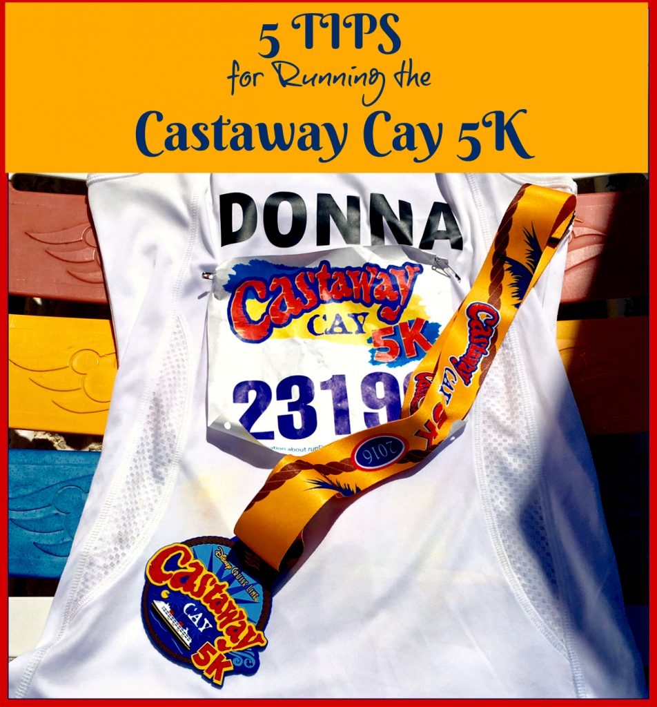 Top 5 Tips for Running the Castaway Cay 5K