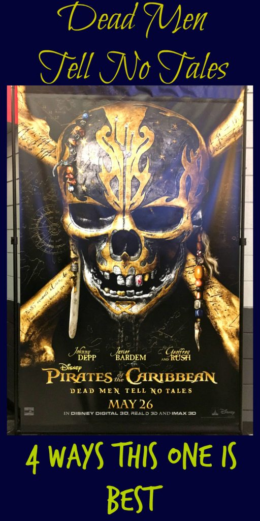 Pirates of the Caribbean Dead Men Tell No Tales Review- why this fifth in the series film breaks the sequel curse!