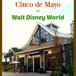 Where to Celebrate Cinco de Mayo at Walt Disney World Resort