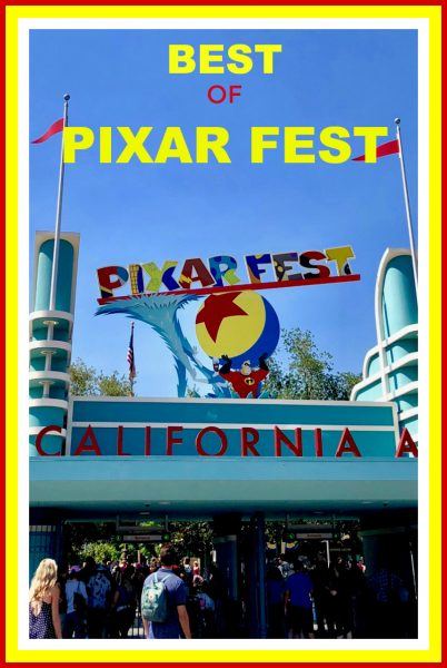 Disney California Adventure Pixar Fest