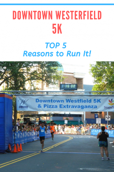 Top 5 Reasons to Run the Downtown Westfield 5K in New Jersey
